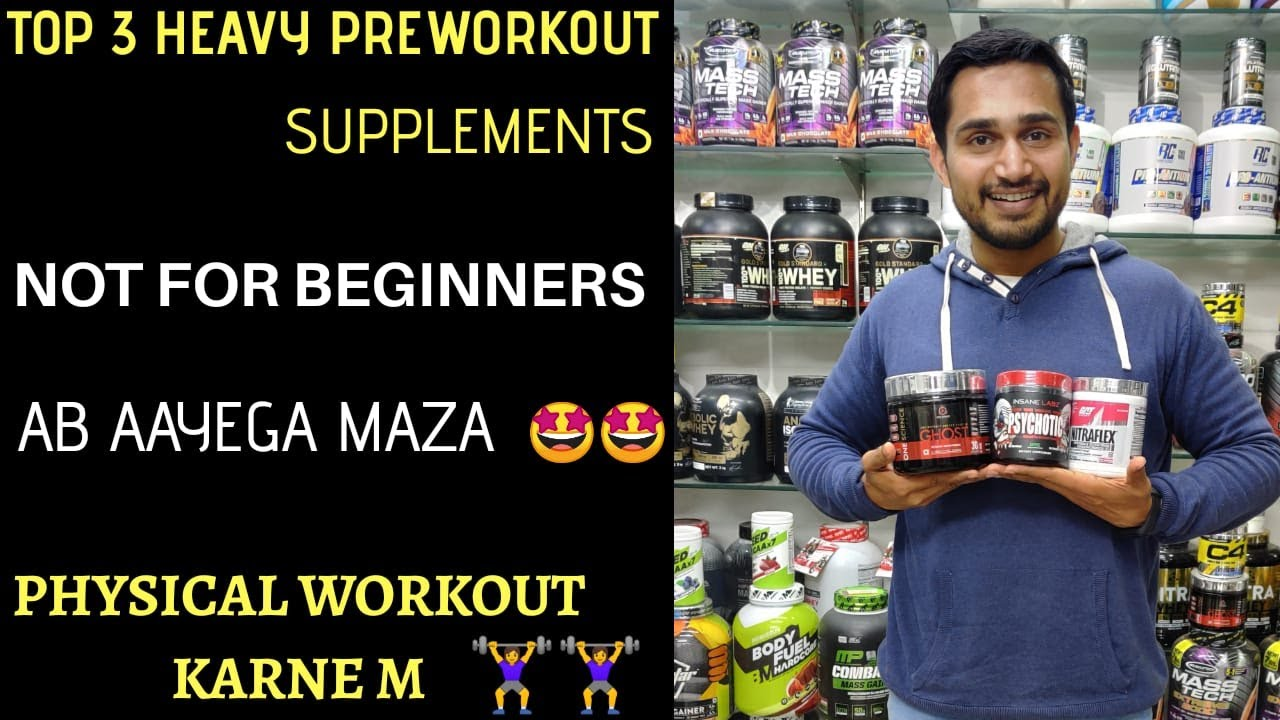 Top 3 heavy Preworkout supplements not for beginners ...