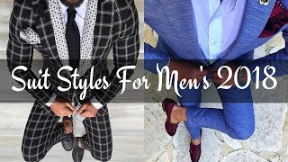 BEST SUIT COLOUR COMBINATIONS For Men | 2018/2019 LOOKBOOK