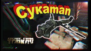 Cykaman - Escape From Tarkov Highlights # 7