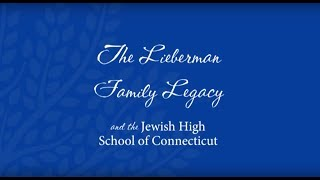 Jewish High School of CT - Lieberman Tribute