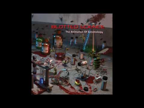 Blotted Science- The Animation of Entomology (Full EP)