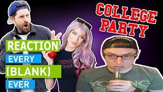 Every College Party Ever | Dan Ex Machina Reacts