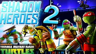 Teenage Mutant Ninja Turtles: Shadow Heroes - gameplay Part 2