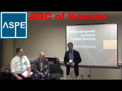 Facility Management, Contractor & Architect AGC of Kansas, ASPE Chapter 32 Kansas City Estimators