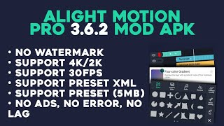 Download Alight Motion Pro 3.6.2 Mod APK for Android | No Watermark, Support 4K, Preset XML, No Ads, No Lag