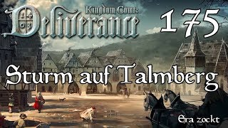 Kingdom Come: Deliverance - #175 Sturm auf Talmberg (Let's Play deutsch)