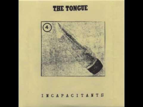 Incapacitants - The Tongue (Full Album)