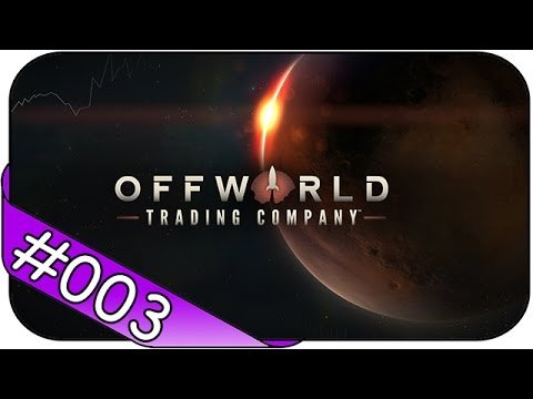 OFFWORLD TRADING COMPANY # 3 ► Win as Robotic ☯ Let's Play Offworld Trading Company