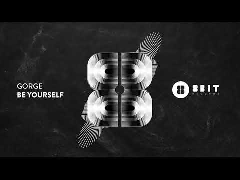 Gorge - Be Yourself