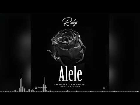 Ruby - Alele (Official Audio)