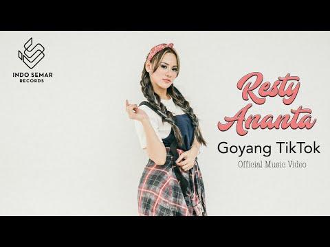 Resty Ananta - Goyang Tik-Tok (Official Music Video)