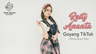 Resty Ananta  Goyang TikTok (Music Video)