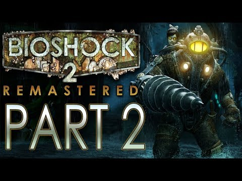 "BioShock 2 (Remastered) - Let's Play - Part 2 - ""The Atlantic Express"""