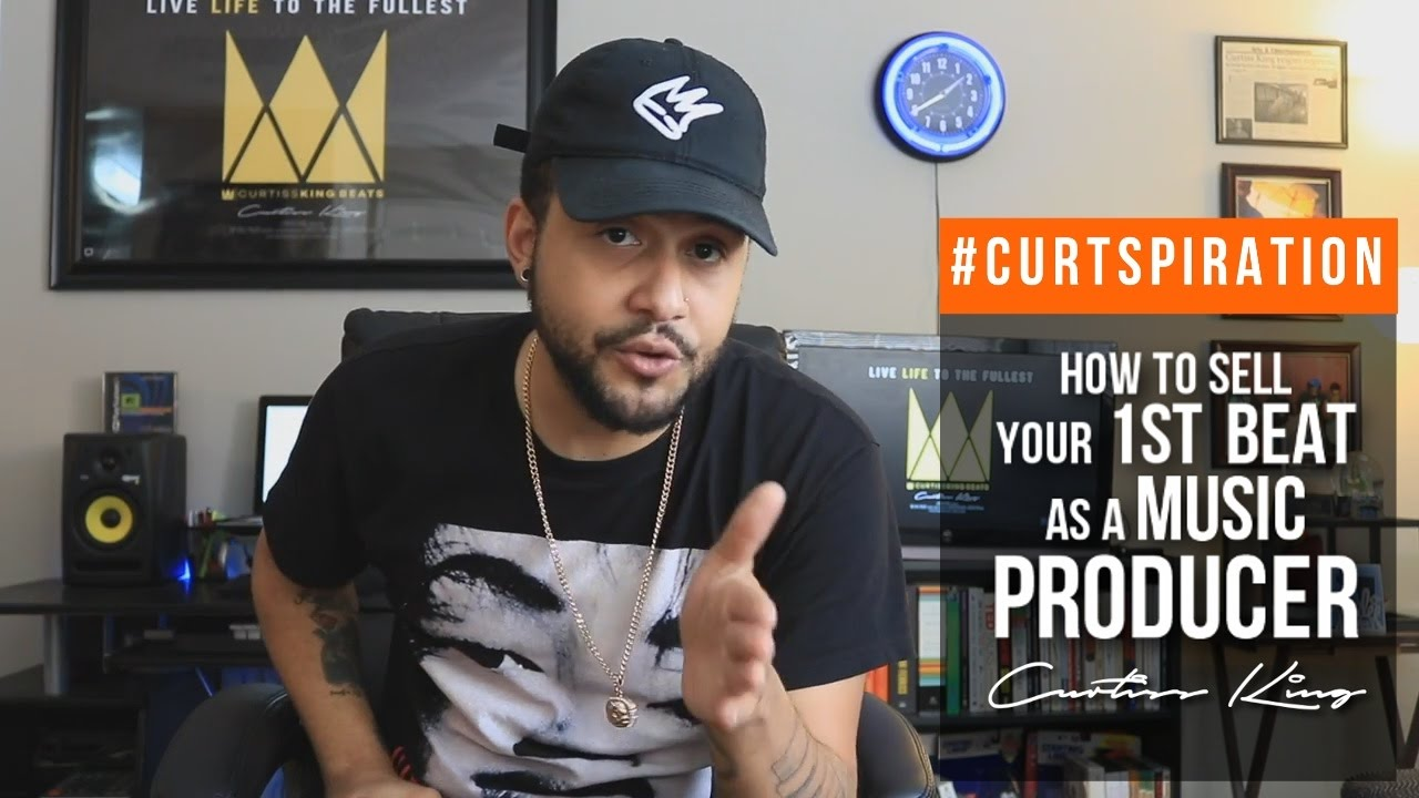 How To Sell Your 1ST BEAT As A Music PRODUCER #Curtspiration