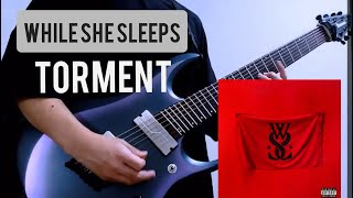 While she sleeps/Torment/guitar cover