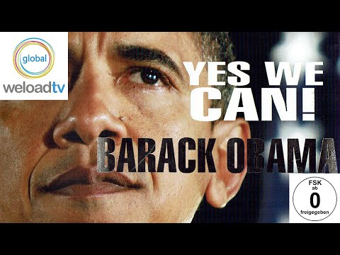 Barack Obama - Yes we can! (Doku)