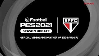 eFootball PES2021 Sao Paulo FC announcement trailer