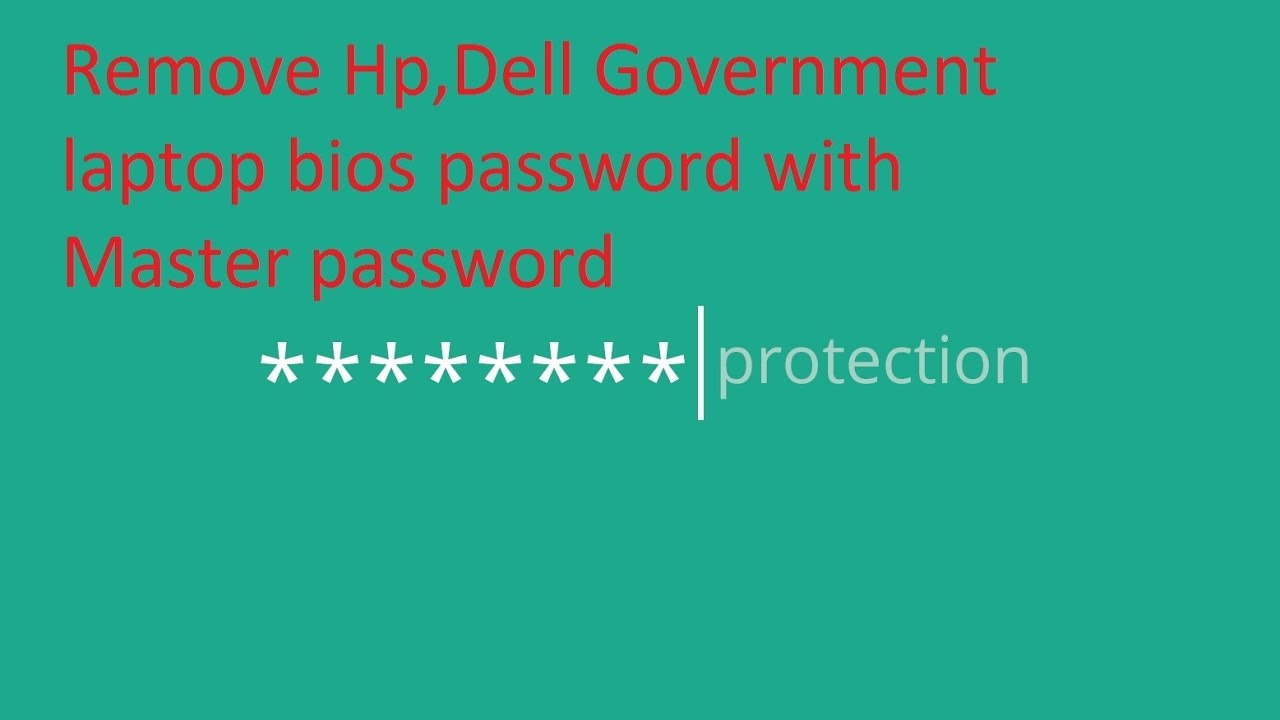 how to remove hp,dell government any laptop bios password using master  password