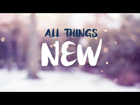 sRfc Video Message (02-12-17) - All Things New: Part 6 - Jeff Heitzman