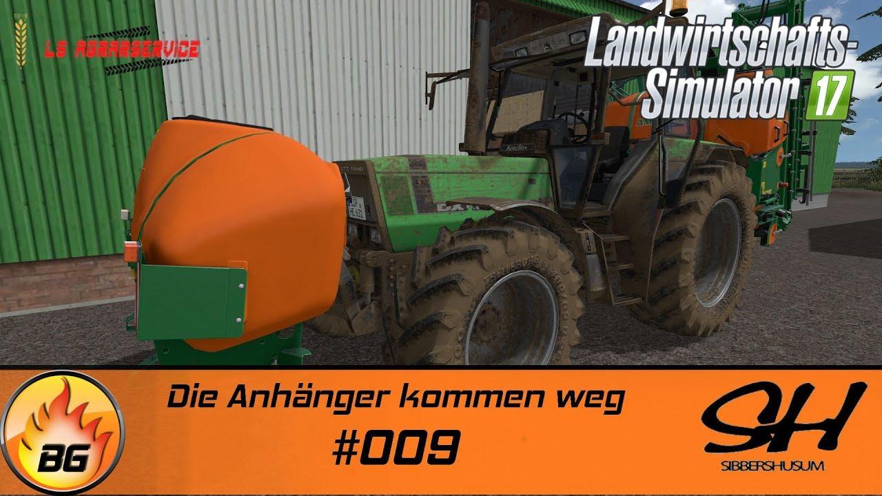 LS17 - Sibbershusum #009   Die Anhänger kommen weg   Let\'s Play [HD ...