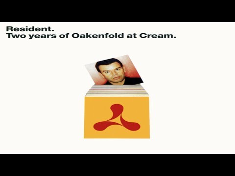 Paul Oakenfold - Resident: Two Years of Oakenfold at Cream (CD1)