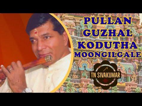Pullanguzhal Kodutha Moongilgale - (Flute) T.N.Sivakumar