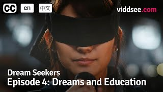 Dream Seekers - Episode 4: Dreams and Education // Viddsee Originals