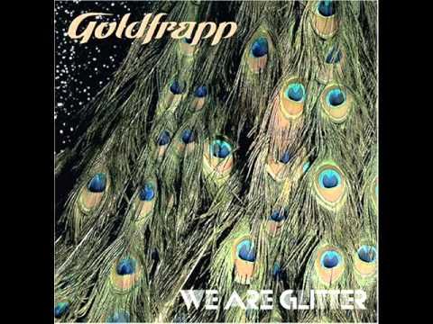Goldfrapp - Strict Machine (We Are Glitter mix)
