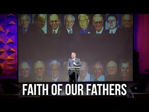 """Faith of Our Fathers"" – Pastor Raymond Woodward"