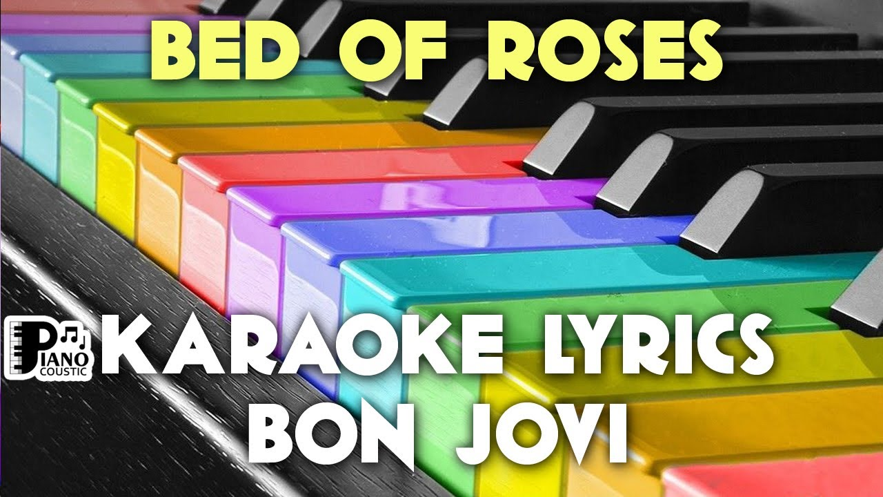 Bed Of Roses Bon Jovi Karaoke Lyrics Version Hd Youtube