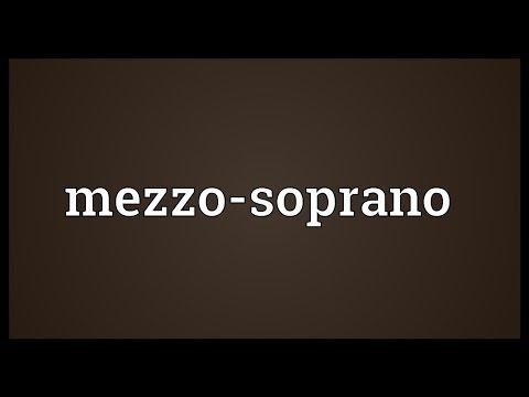 Mezzo-soprano Meaning