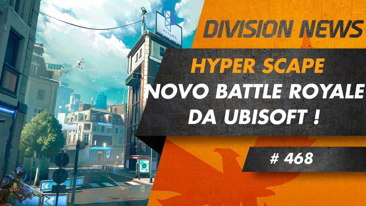 HYPER SCAPE - Novo Battle Royale da Ubisoft !
