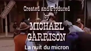 Hommage à Robert Conrad (1/3/1935-8/2/2020). Les Mystères de l'Ouest (parodie). La nuit du micron.