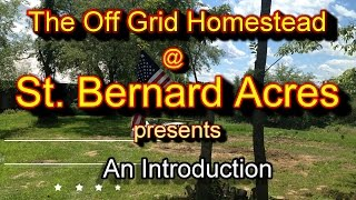 Baixar Welcome to The Off Grid Homestead @ St. Bernard Acres