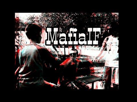 Mafia IF ( If production )