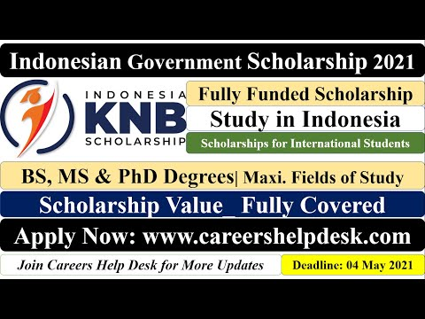 KNB Scholarship 2021 | Indonesian Government Scholarship 2021 | BS/MS/PhD | Fully Funded | Indonesia