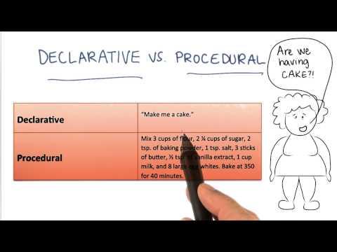Declarative versus Procedural - Georgia Tech - Health Informatics in the Cloud