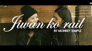 Monkey Temple - Jiwan Ko Rail - Nepali Band (Official Music Video HD quality )