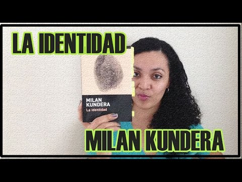 LA IDENTIDAD--MILAN KUNDERA||KARINBOOKSGT