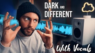 How I make Dark Pop That HITS DIFFERENT from scratch with vocals