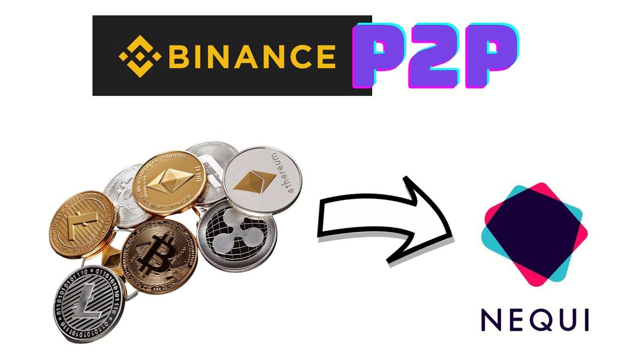 BINANCE P2P [Como vender criptomonedas y recibir el dinero en tu cuenta Nequi] pago en dolares