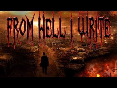 """From Hell I Write"" by Jake W. 