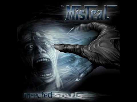 The Mistral - Dreadful signs