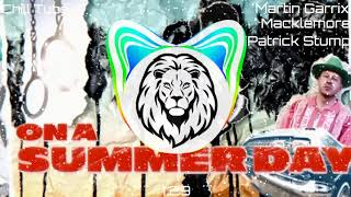 Martin Garrix feat. Macklemore & Patrick Stump of Fall Out Boy - Summer Days (Bass Boosted)