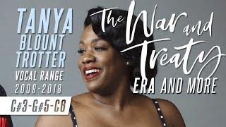 Tanya Blount Trotter's Vocal Range: 2009-2018 [C#3-A5-C6]