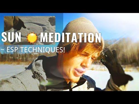 ESP TECHNIQUES / ESOTERIC SECRETS - Energy Activation Sun Meditation
