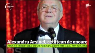 Alexandru Arşinel va primi titlul de cetăţean de onoare al Capitalei, în semn de respect