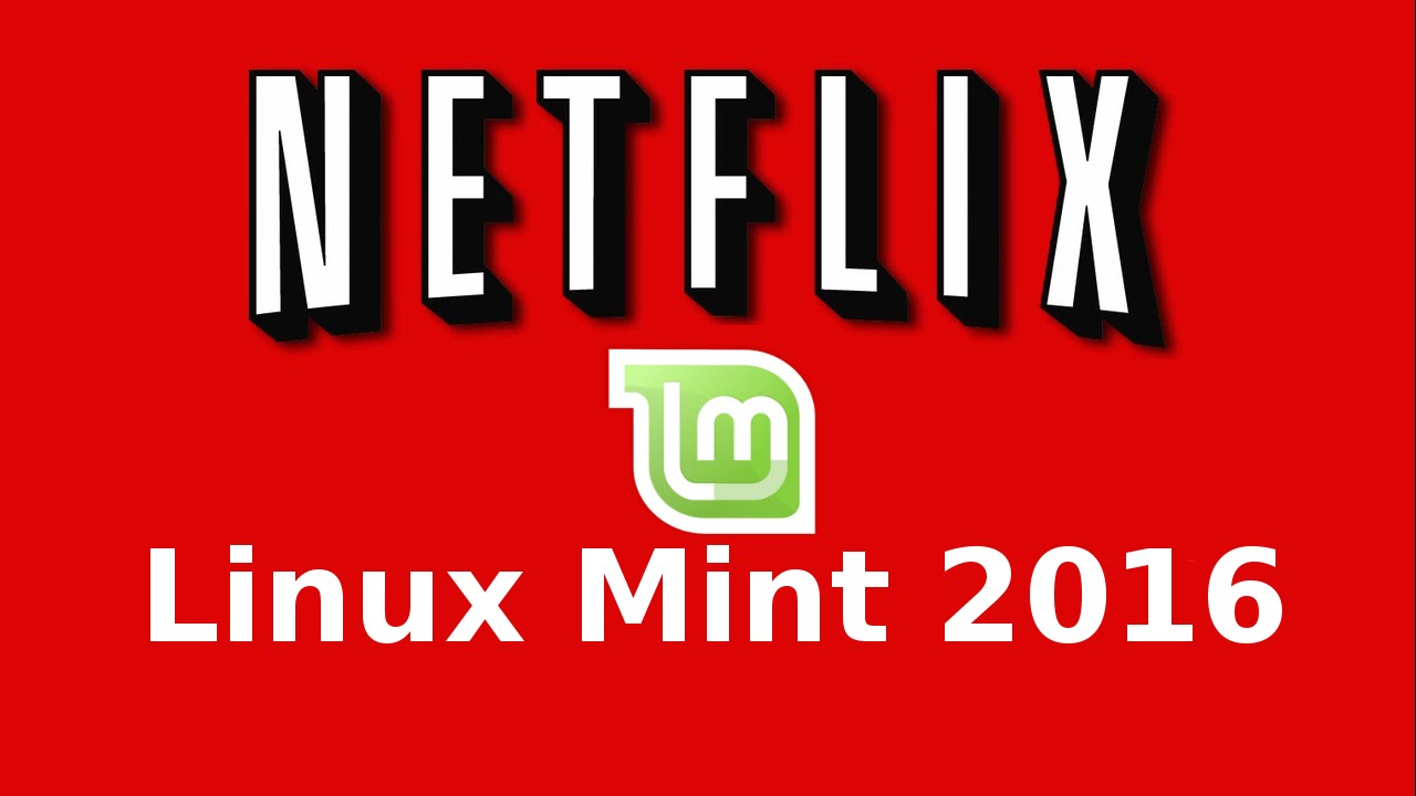 How to watch Netflix (Watch Instantly) in Linux