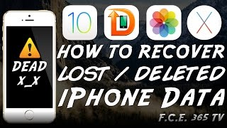 iOS 10 - How to Recover Lost / Deleted Data from iPhone / iPad / iPod & Fix Bootloop