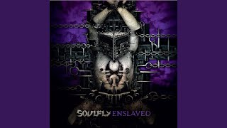 Provided to YouTube by Warner Music Group Legions · Soulfly Enslave...
